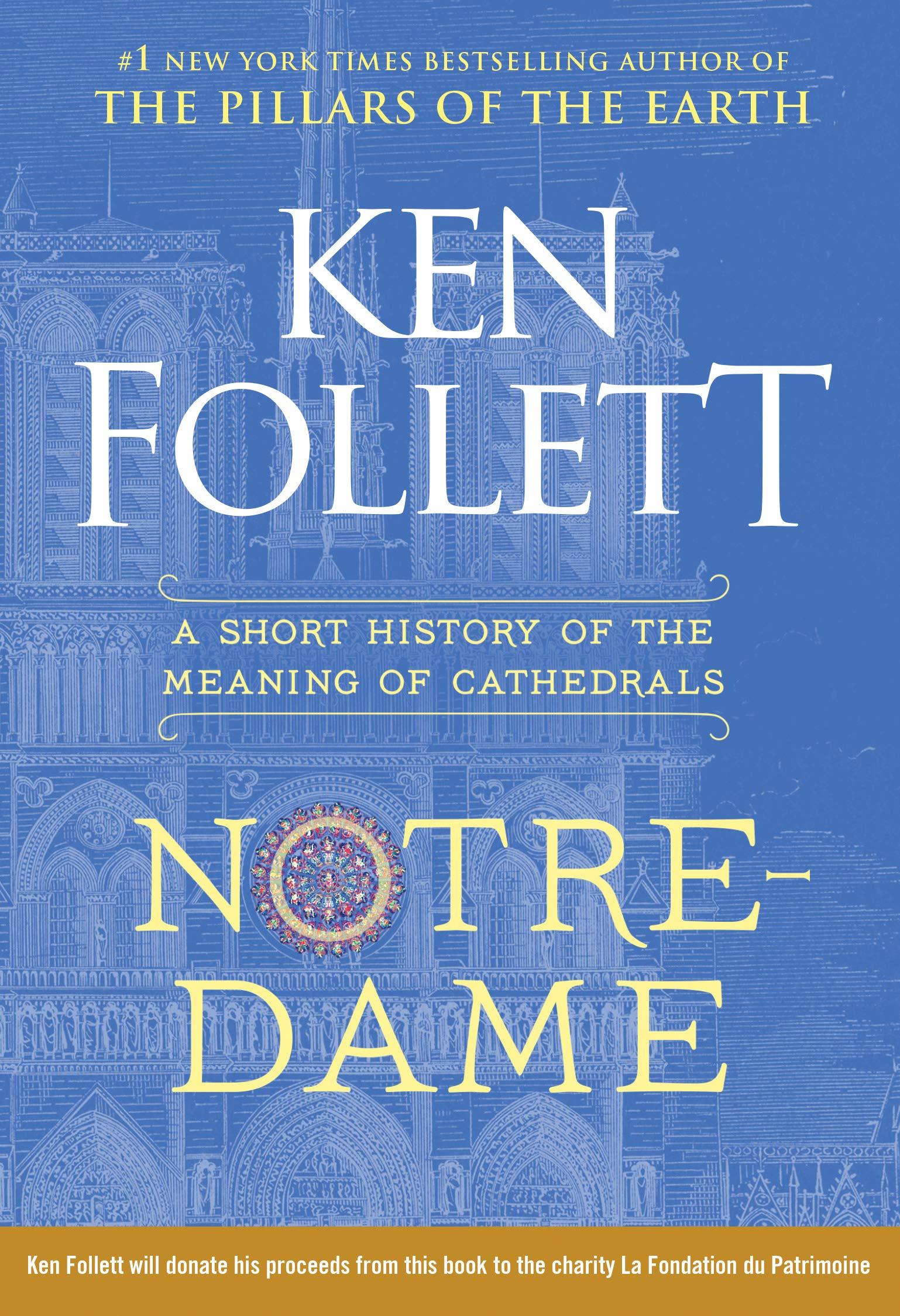 Ken Follett Notre Dame